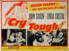 Cry Tough - British Movie Poster (xs thumbnail)