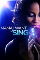 Mama I Want to Sing - DVD cover (xs thumbnail)