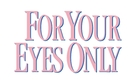 For Your Eyes Only - Logo (xs thumbnail)