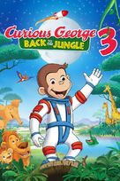 Curious George 3: Back to the Jungle - Movie Cover (xs thumbnail)