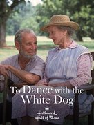 To Dance with the White Dog - Movie Cover (xs thumbnail)