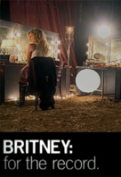 Britney: For the Record - Movie Poster (xs thumbnail)