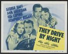 They Drive by Night - Re-release movie poster (xs thumbnail)