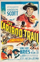 The Cariboo Trail - Movie Poster (xs thumbnail)