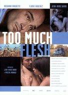 Too Much Flesh - Spanish poster (xs thumbnail)