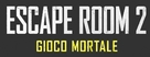 Escape Room: Tournament of Champions - Italian Logo (xs thumbnail)