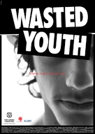 Wasted Youth - Movie Poster (xs thumbnail)