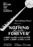 Nothing Lasts Forever - Movie Poster (xs thumbnail)