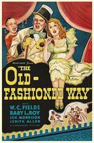 The Old Fashioned Way - Movie Poster (xs thumbnail)