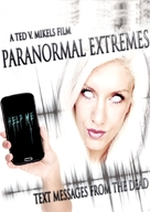 Paranormal Extremes: Text Messages from the Dead - Movie Poster (xs thumbnail)