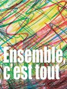 Ensemble, c'est tout - French Movie Poster (xs thumbnail)