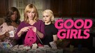 """Good Girls"" - Movie Cover (xs thumbnail)"