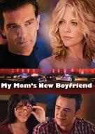 My Mom's New Boyfriend - Movie Poster (xs thumbnail)