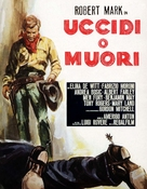 Uccidi o muori - Italian Movie Poster (xs thumbnail)