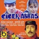 Cicek abbas - Turkish Movie Cover (xs thumbnail)