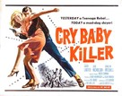 The Cry Baby Killer - Movie Poster (xs thumbnail)