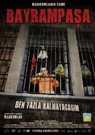 Bayrampasa: Ben fazla kalmayacagim - Turkish Movie Poster (xs thumbnail)