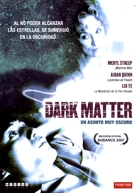 Dark Matter - Movie Cover (xs thumbnail)