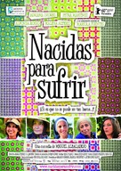 Nacidas para sufrir - Spanish Movie Poster (xs thumbnail)