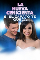 A Cinderella Story: If the Shoe Fits - Mexican Movie Poster (xs thumbnail)