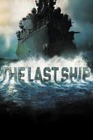 """The Last Ship"" - Movie Poster (xs thumbnail)"
