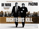 Righteous Kill - British Movie Poster (xs thumbnail)