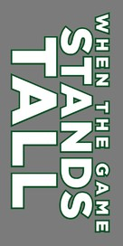 When the Game Stands Tall - Logo (xs thumbnail)