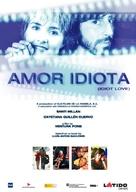 Amor idiota - Movie Poster (xs thumbnail)