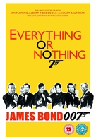 Everything or Nothing: The Untold Story of 007 - British DVD cover (xs thumbnail)