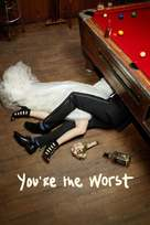 """You're the Worst"" - Movie Cover (xs thumbnail)"