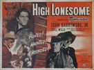 High Lonesome - British Movie Poster (xs thumbnail)