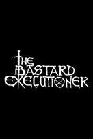 """The Bastard Executioner"" - Logo (xs thumbnail)"