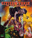 Citizen Toxie: The Toxic Avenger IV - British Blu-Ray cover (xs thumbnail)