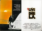 To Live and Die in L.A. - British Movie Poster (xs thumbnail)