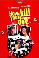 How to Kill Your Neighbor's Dog - poster (xs thumbnail)