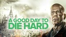 A Good Day to Die Hard - Movie Cover (xs thumbnail)