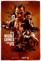 The Night Comes for Us - Movie Poster (xs thumbnail)