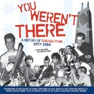 You Weren't There: A History of Chicago Punk 1977 to 1984 - Movie Cover (xs thumbnail)