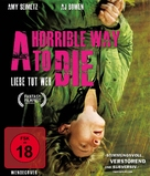 A Horrible Way to Die - German Blu-Ray movie cover (xs thumbnail)