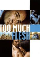 Too Much Flesh - French Key art (xs thumbnail)