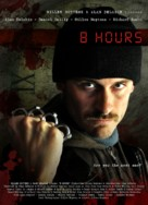 8 Hours - Belgian Movie Poster (xs thumbnail)