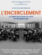 L'encerclement - La démocratie dans les rets du néolibéralisme - French Movie Poster (xs thumbnail)