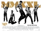 Magic Mike XXL - British Movie Poster (xs thumbnail)