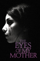 The Eyes of My Mother - Movie Cover (xs thumbnail)