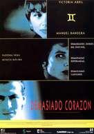 Demasiado corazón - Spanish poster (xs thumbnail)