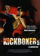 Kickboxer 5 - French Movie Poster (xs thumbnail)