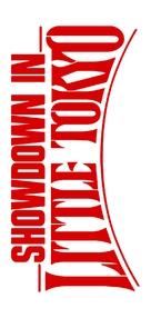 Showdown In Little Tokyo - Logo (xs thumbnail)