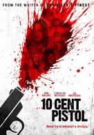 10 Cent Pistol - Movie Poster (xs thumbnail)