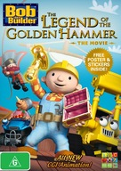 Bob the Builder: The Legend of the Golden Hammer - Australian DVD cover (xs thumbnail)
