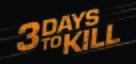 Three Days to Kill - Canadian Logo (xs thumbnail)
